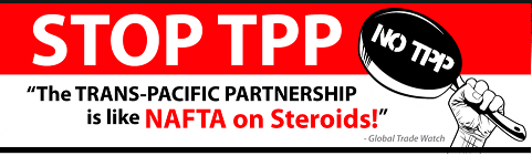 TPP - Stop - NAFTA on STERIODS