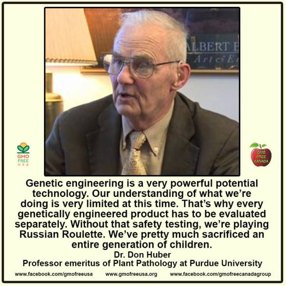 GMO Dr Don Huber -Sacrificed a Generation